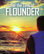 For The Love Of Flounder